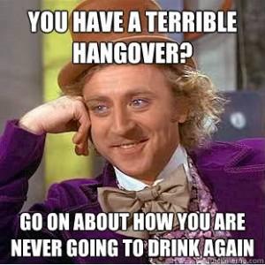 wonka mocks your hangover